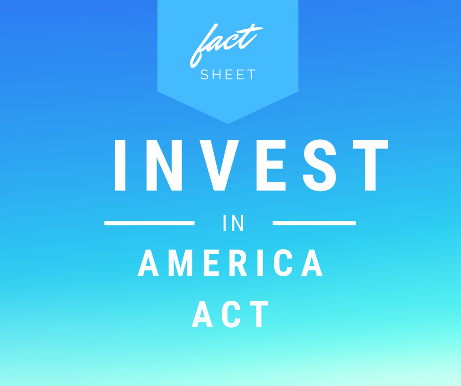 INVEST in America Act Fact Sheet